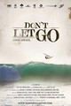 DON'T LET GO DVD